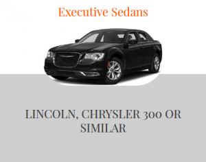 Executive Sedans - Lincoln, Chrysler 300 or similar